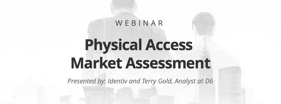 Webinar: Physical Access Market Assessment