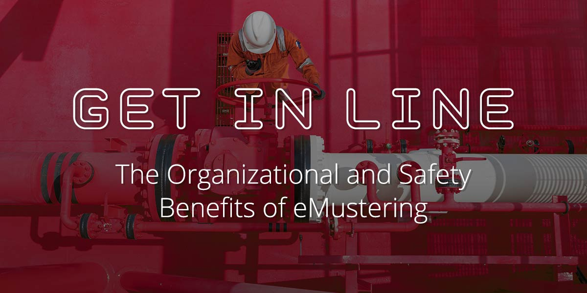 Get in Line: The Organizational and Safety Benefits of eMustering