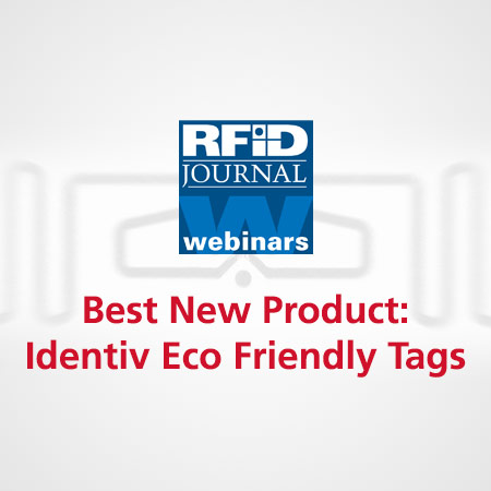 Webinar: Best New Product — Identiv Eco Friendly Tags
