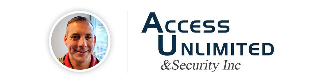 Chad Eckberg, President and Founder, Access Unlimited and Security, Inc.