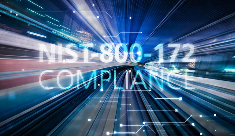 NIST 800-172 Compliance Solution